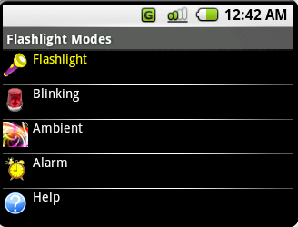 (Figure ME.1) Display of the menu for the flashlight application. Flashlight mode is currently highlighted. If the user presses the select button, then he/she will enter flashlight mode